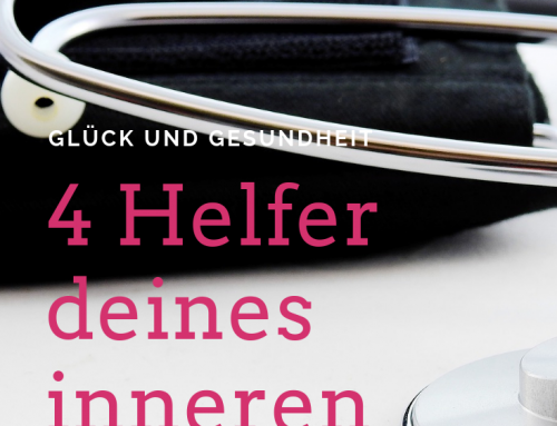 4 Helfer deines inneren Arztes
