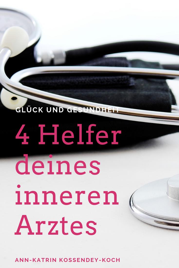 , 4 Helfer deines inneren Arztes