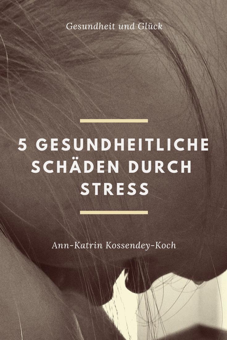 , 5 gesundheitliche Schäden durch Stress