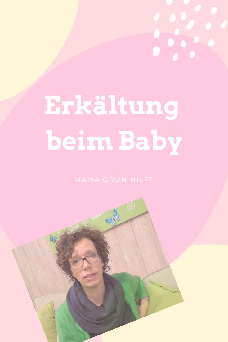 , Erkältung beim Baby- meine besten Tipps