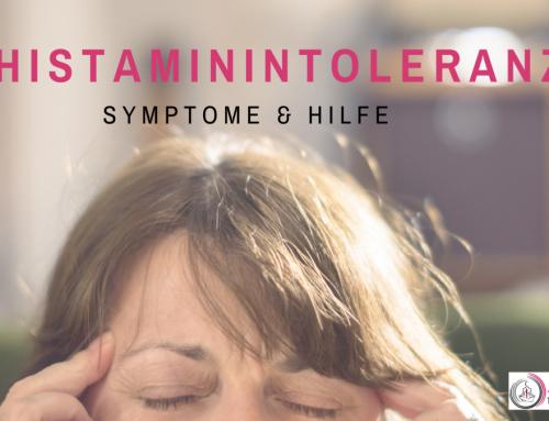 Histaminintoleranz- eine Ursache, viele Symptome