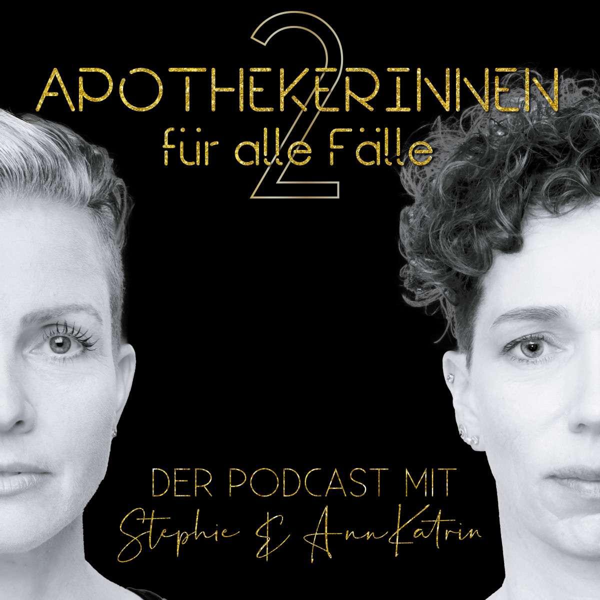 2 Apothekerinnen für alle Fälle, Podcast Gesundheit neu erleben, Podcast 2 Apothekerinnen für alle Fälle